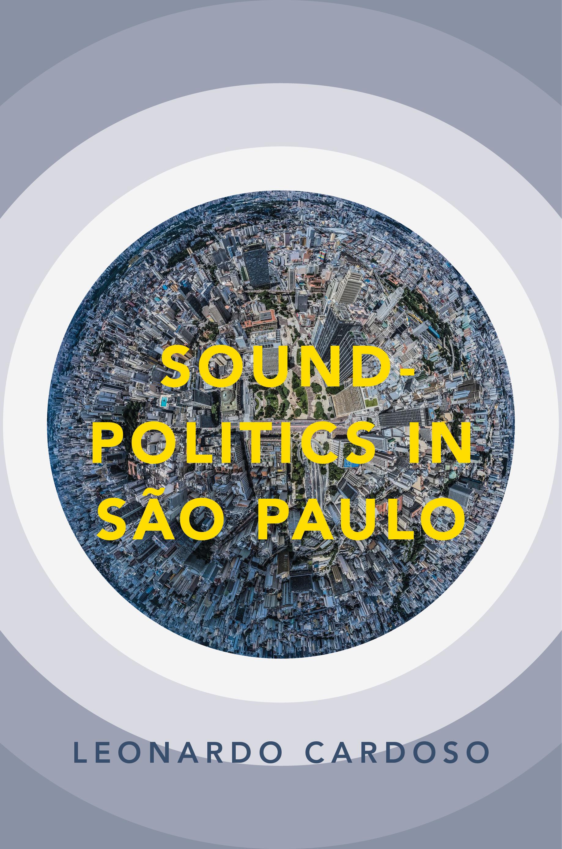 comp_R2_Cardoso_SoundPoliticsSaoPaulo.jpg